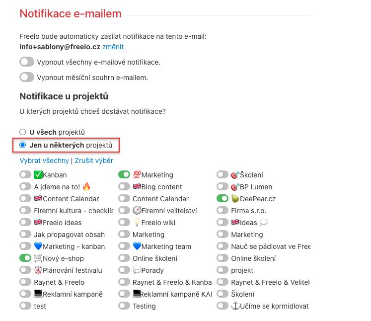 Přes checkboxy u názvu projektu vyber, ze kterých chceš dostávat notifikační e-maily.