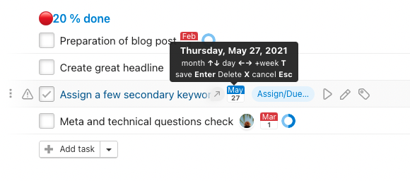 Set up or change deadline via keyboard shortcut.