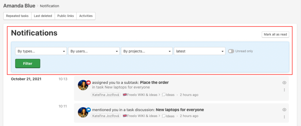 Filter notifications and check your team activities.