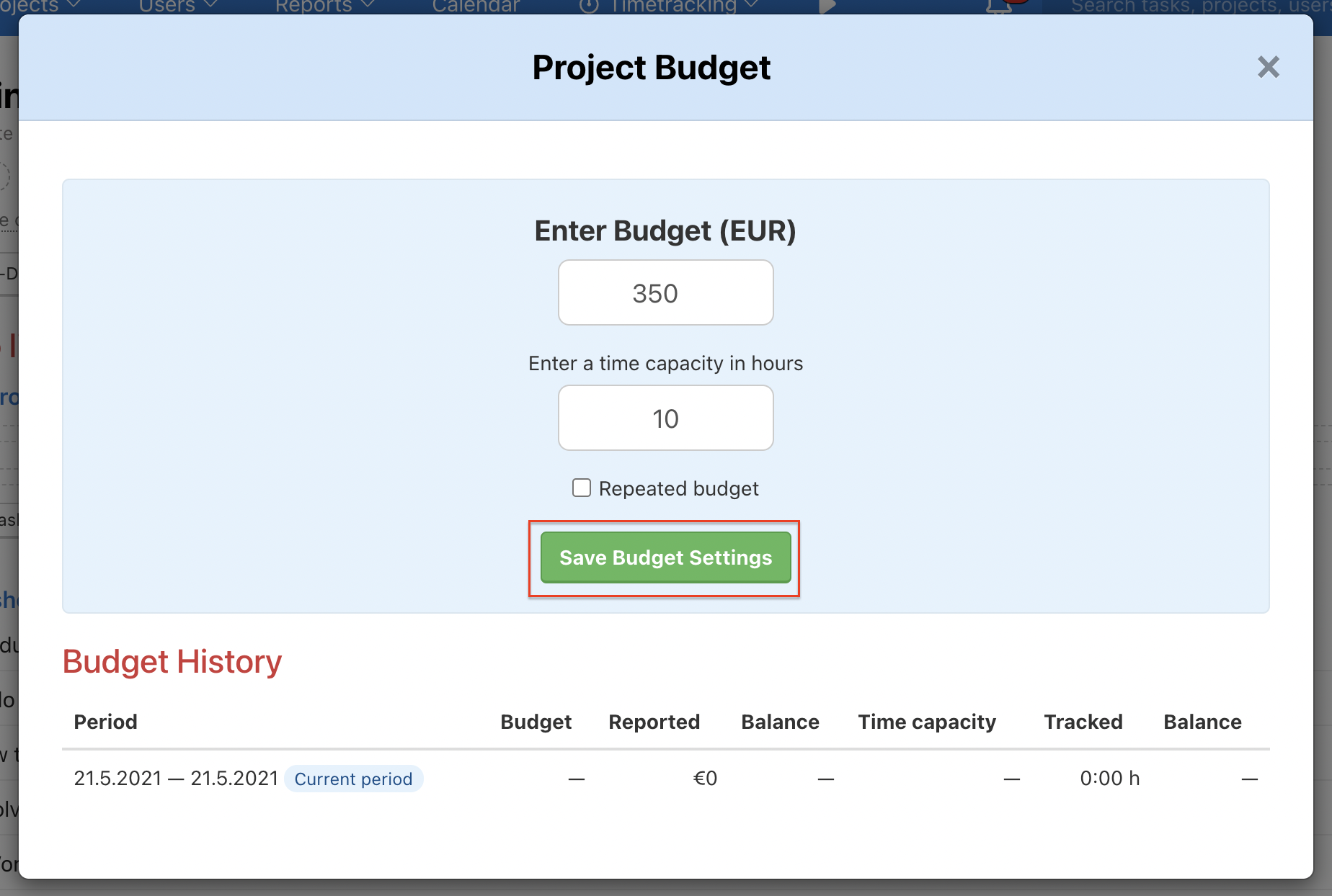Enter financial budget and time capacity for a project.