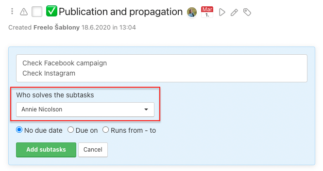 Assign subtask to one user in bulk.