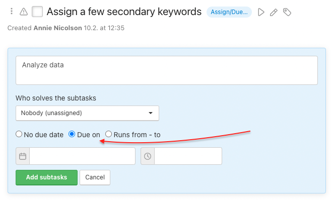 How to add due date when creating a subtask.