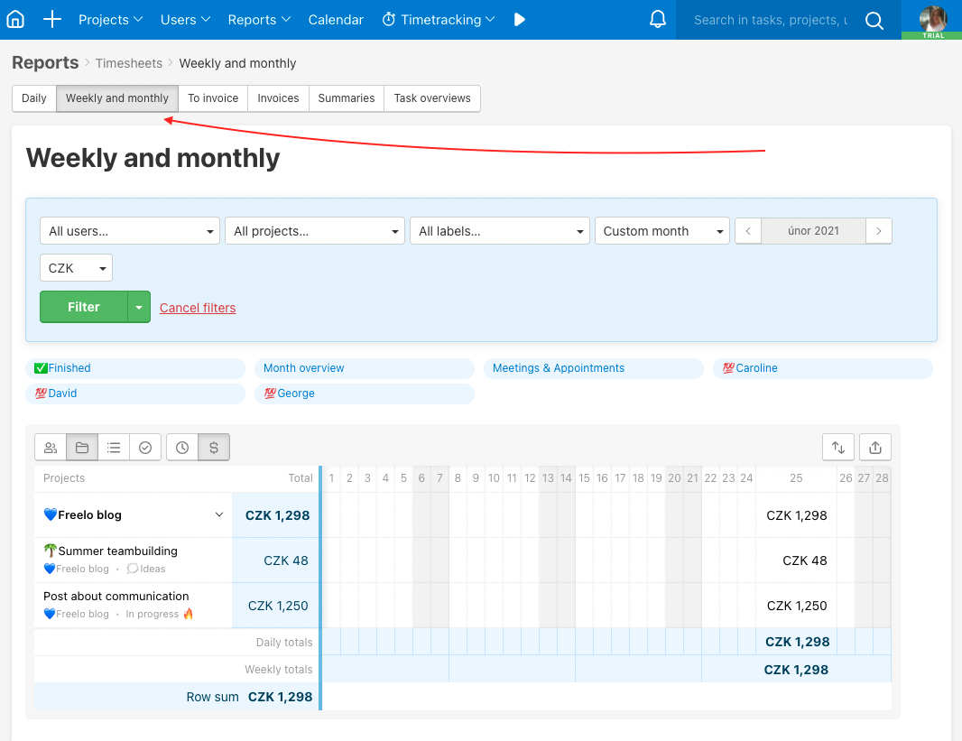 Check your team via Weekly and monthly reports tab.