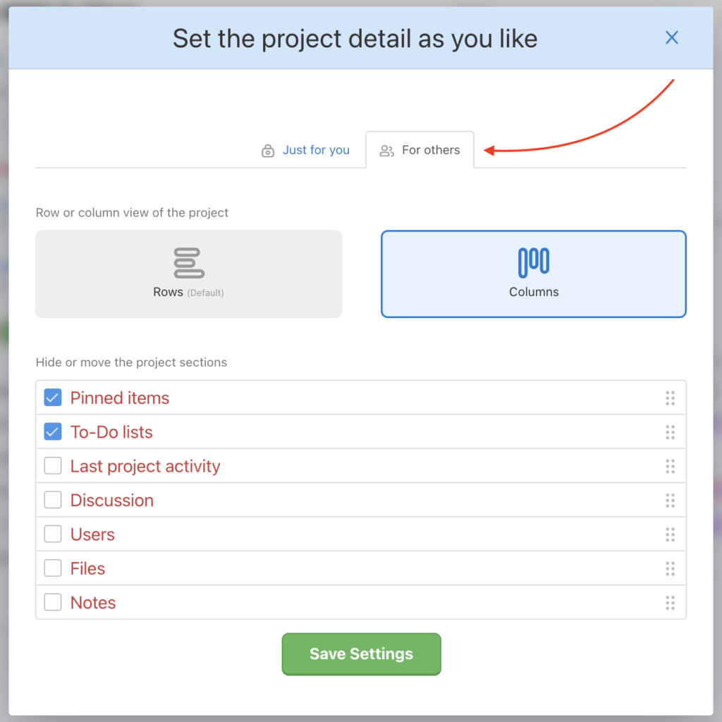 There is an option to set the project to kanban for all users.