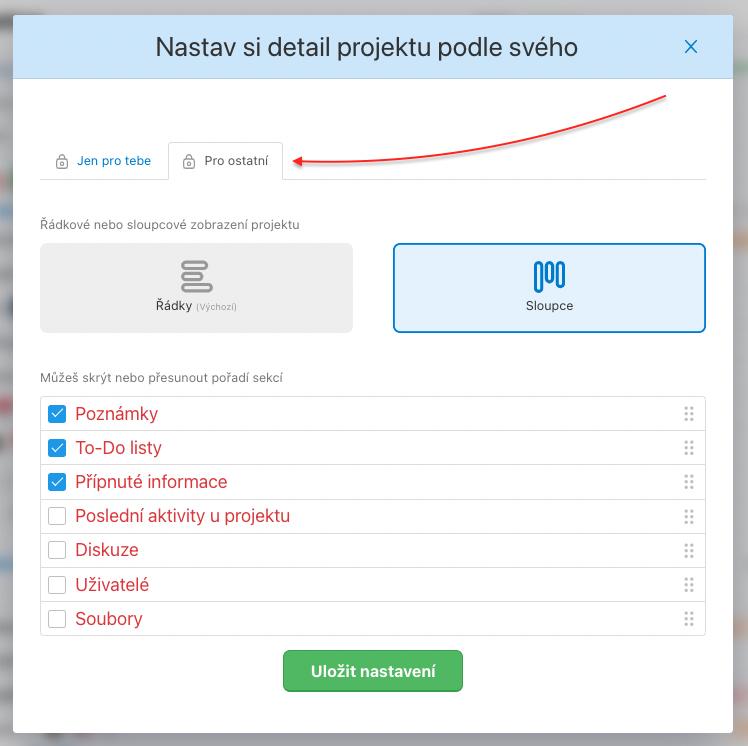 Klikni na Pro ostatní a přepni přizvaným uživatelům projekt do sloupců.