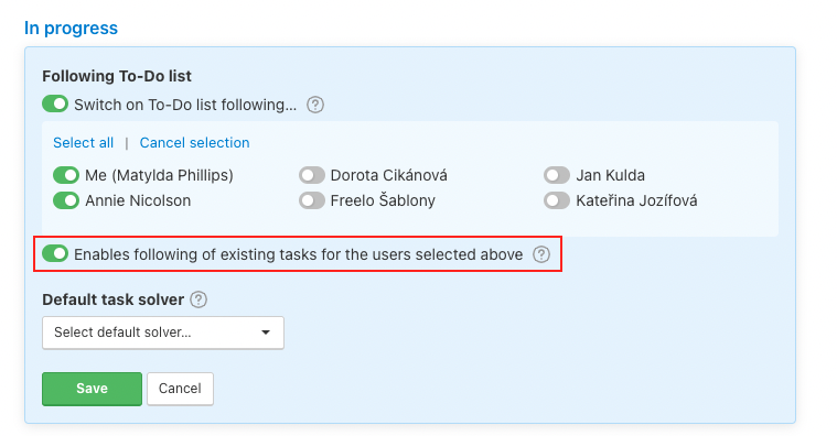 Setup following of the existing tasks for other users in the To-Do list.