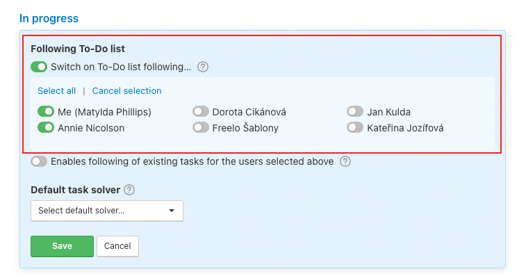 Choose particular users who will be always notified.